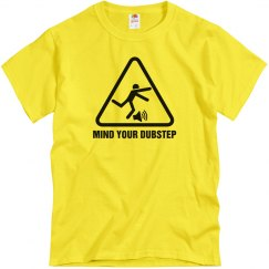Mind Your Dubstep