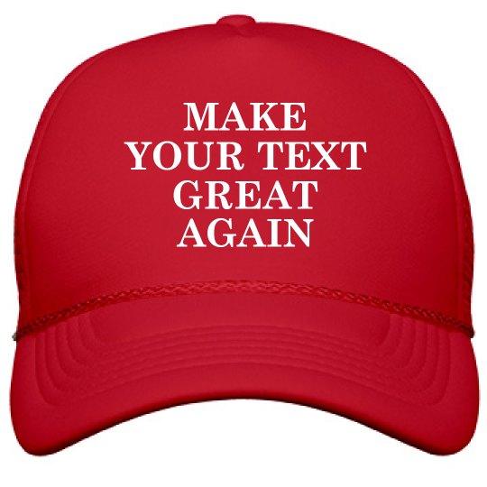 35377671 Custom Make Your Text Great Again Film and Foil Solid Color Snapback  Trucker Hat