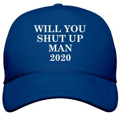 Just Shut Up Hat