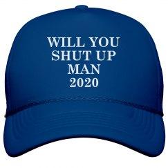 Just Shut Up Hat