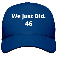 We Just Did Hat