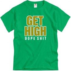 Get High Dope Shit