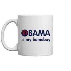 Obama Is My Homeboy Mug