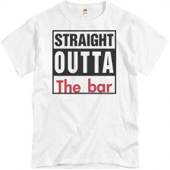 Funny Straight outta the bar t-shirt