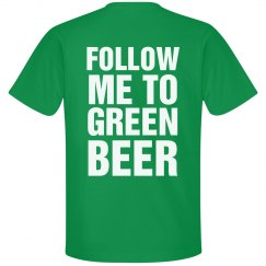 Follow Me To Green Beer St Pats