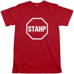 A STAHP STOP Sign