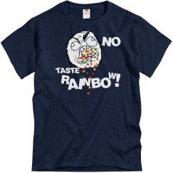 NO TASTE RAINBOW!