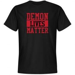 Demon Lives Matter T-Shirt