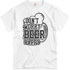 Don't Worry Beer Happy T-Shirt