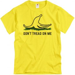 Don't Tread On Me Banana Peel