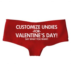 Custom Undies for V-Day!