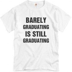 Still Graduated!