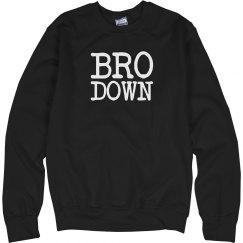 Bro Down Crew Neck