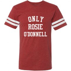 Only Rosie O'Donnell