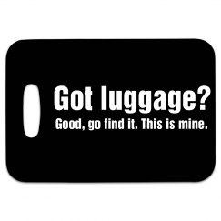 Got luggage?