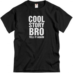 Cool Story Bro Black