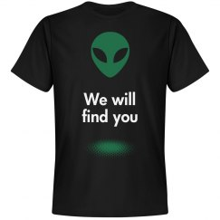 Aliens, We Will Find You