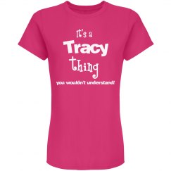 It's a Tracy thing