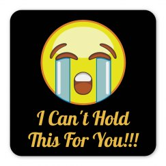 I Can't Hold This 4 U!!!