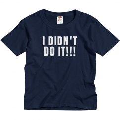 I Didn't Do It!!!