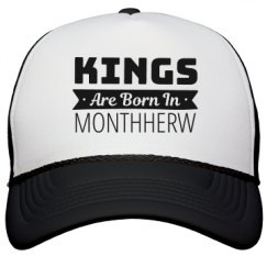 Birthday Kings Are Born In Monthherw