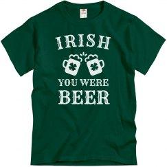 Irish You Were Beer St. Patrick's