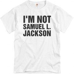 I'm Not Samuel L. Jackson