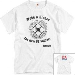 Woke & Drones