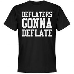 Deflators Gonna Deflate