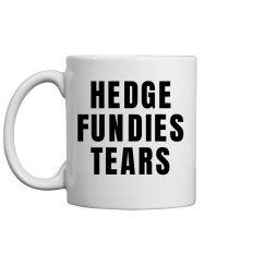 Hedge Fundies Tears Mug