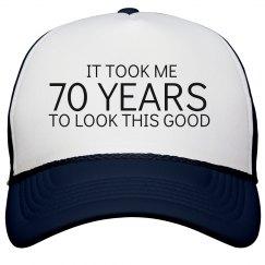 Took Me 70 Years To...