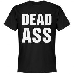 I'm Dead Ass