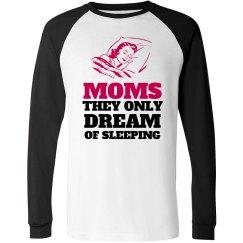 Moms Never Sleep