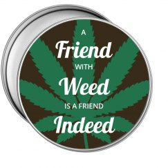 Friends With Weed