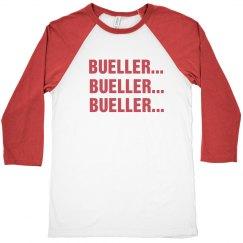 Bueller Bueller Bueller