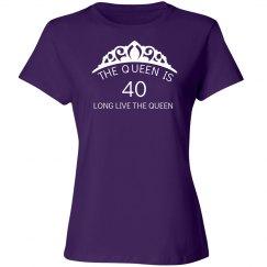 The queen is 40