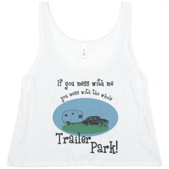 Don't Mess W/Trailer Park
