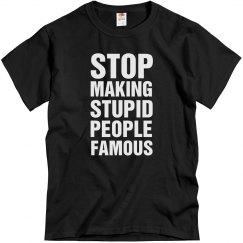 Stop Making...