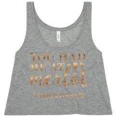Metallic Had Me At Merlot Namewherew