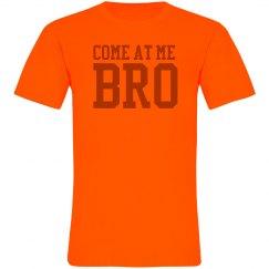 Come At Me Bro Neon Tee