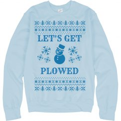 Let's Get Plowed Ugly Sweater