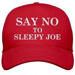 Say No To Sleepy Joe