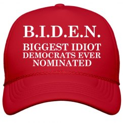 B.I.D.E.N. Biggest Idiot Hat