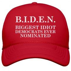 B.I.D.E.N. Biggest Idiot Hat