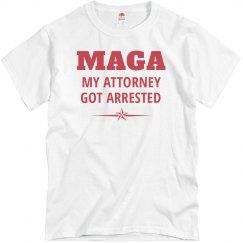 Funny My Attorney Got Arrested