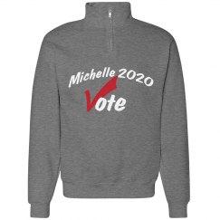 Michelle 2020 Vote Sweatshirt