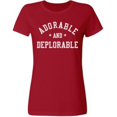 Adorable And Deplorable Trump Tee