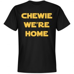 Chewie We're Home