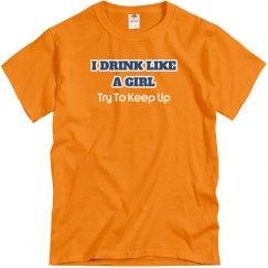 Drink Like A Girl/Keep Up