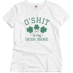 My Irish Name Is O'Shit